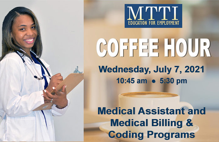 Medical Programs Coffee Hour At MTTI on July 7, 2021