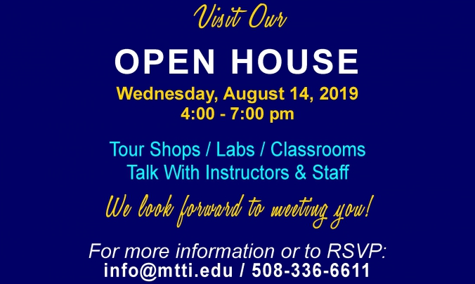 The Next Open House at MTTI is August 14, 2019